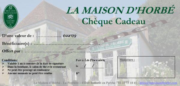 Chèque-cadeau à utiliser à La Maison Horbé pour le restaurant, la brocante et le salon de thé situé à La Perrière en Orne